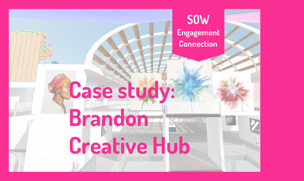 """Image reads """"Case Study: Brandon Creative Hub"""". In the background is a photograph of the virtual exhibition space with colourful paintings in the forefront."""